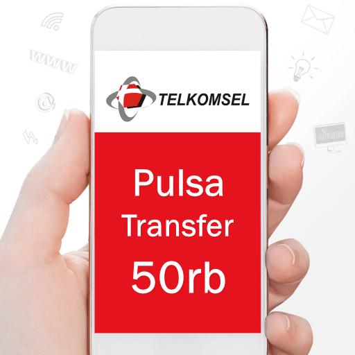 Pulsa Transfer Telkomsel Transfer - Telkomsel Transfer 50rb